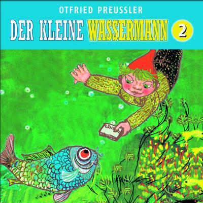Der kleine Wassermann (Neuproduktion), 1 Audio-CD. Tl.2