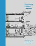 Modernist Estates - Europe