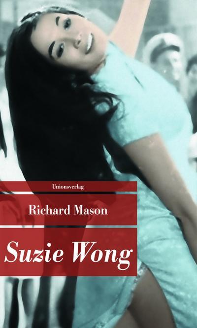Suzie Wong (Unionsverlag Taschenbücher)