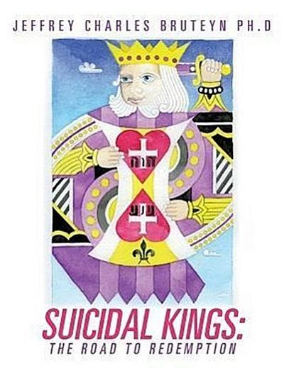 Suicidal Kings: The Road to Redemption