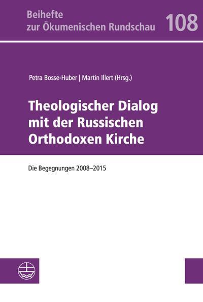 Theologischer Dialog mit der Russischen Orthodoxen Kirche