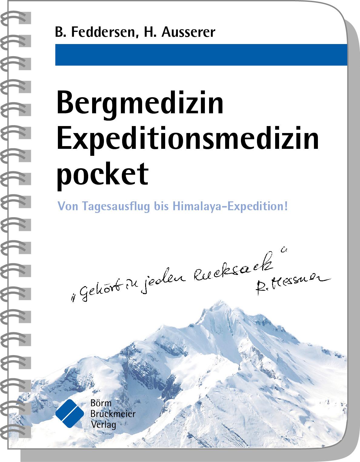 NEU Bergmedizin Expeditionsmedizin pocket Harald Ausserer 627436