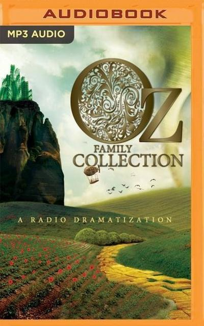 Oz Family Collection: The Wonderful Wizard of Oz, the Marvelous Land of Oz, Ozma of Oz, Dorothy and the Wizard in Oz, the Road to Oz, the Em