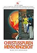 Christusspuren | Menschengesicht