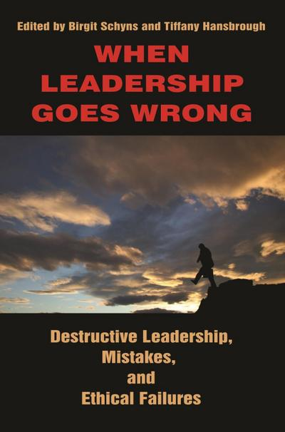 When Leadership Goes Wrong