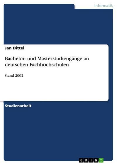 Bachelor- und Masterstudiengänge an deutschen Fachhochschulen