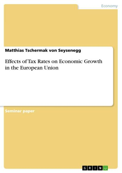 Effects of Tax Rates on Economic Growth in the European Union