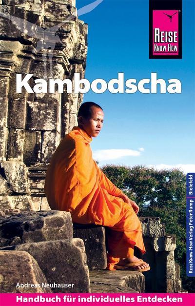 Reise Know-How Reiseführer Kambodscha; Reiseführer; Deutsch