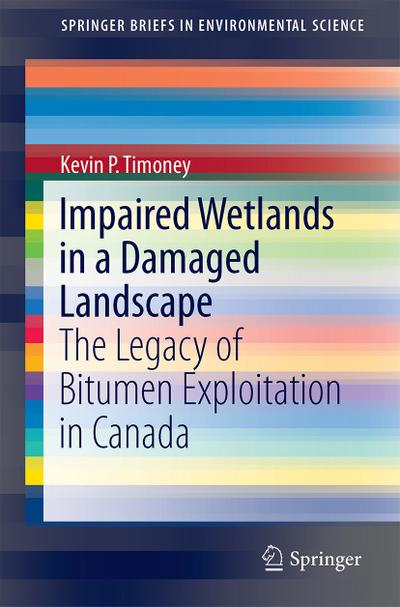Impaired Wetlands in a Damaged Landscape
