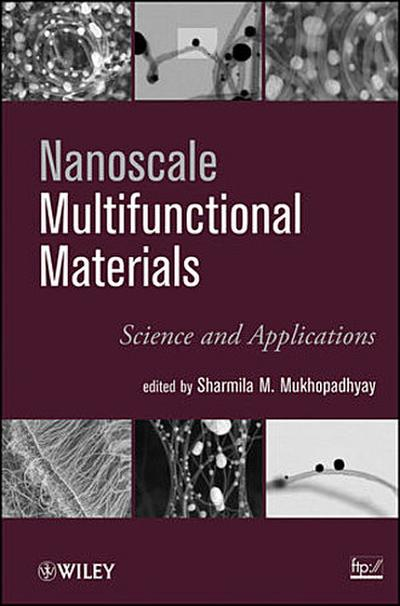 Nanoscale Multifunctional Materials: Science and Applications