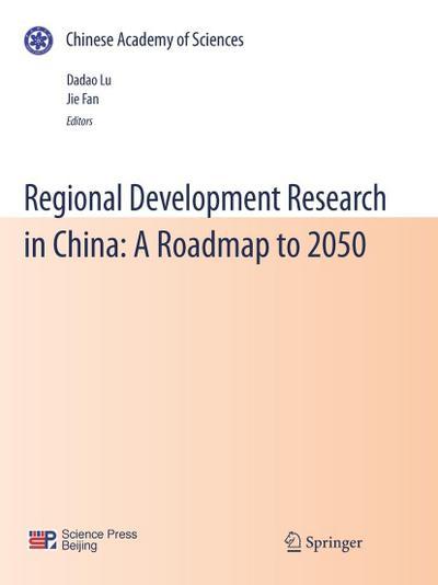 Regional Development Research in China: A Roadmap to 2050