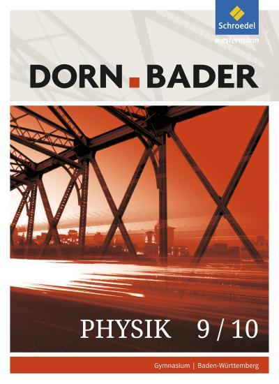 Dorn/Bader Physik SI - Ausgabe 2017 für Baden-Württemberg