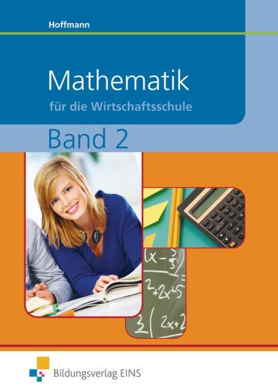 Mathematik für die Wirtschaftsschule 2