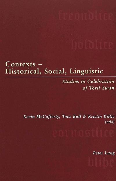 Contexts - Historical, Social, Linguistic