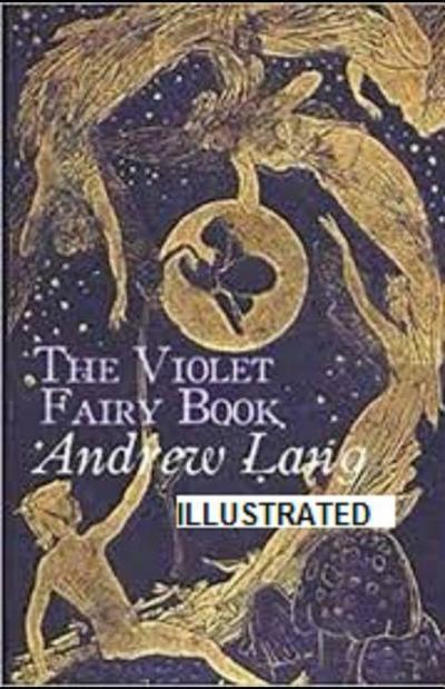 The Violet Fairy Book Illustrated