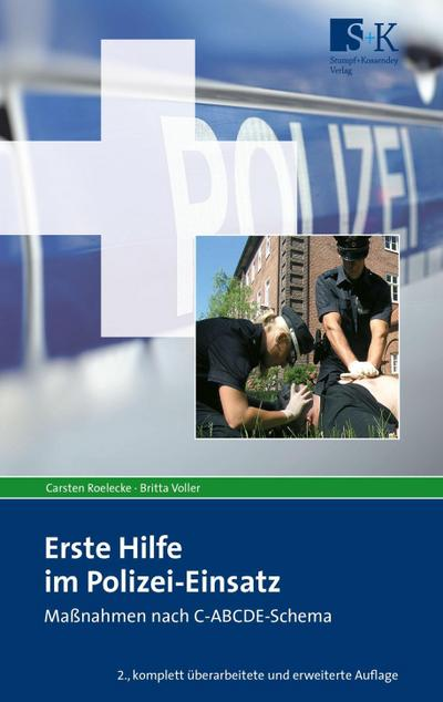 Erste Hilfe im Polizei-Einsatz