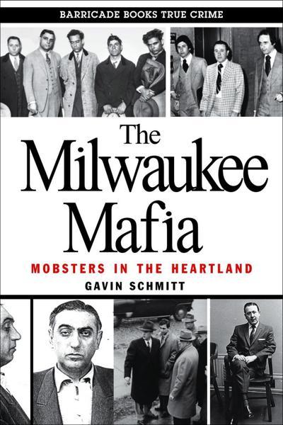 The Milwaukee Mafia