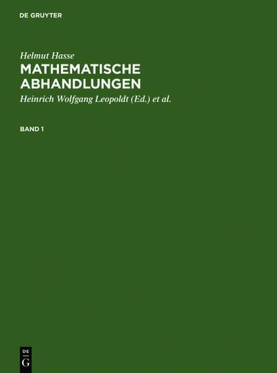 Helmut Hasse: Mathematische Abhandlungen. 1