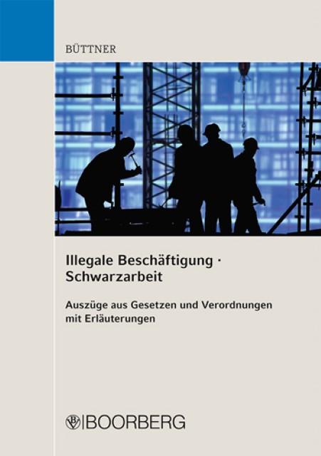 Illegale Beschäftigung/Schwarzarbeit Manfred Büttner