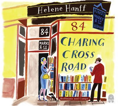 84, Charing Cross Road; Eine Freundschaft in Briefen; Übers. v. Moritz, Rainer; Deutsch