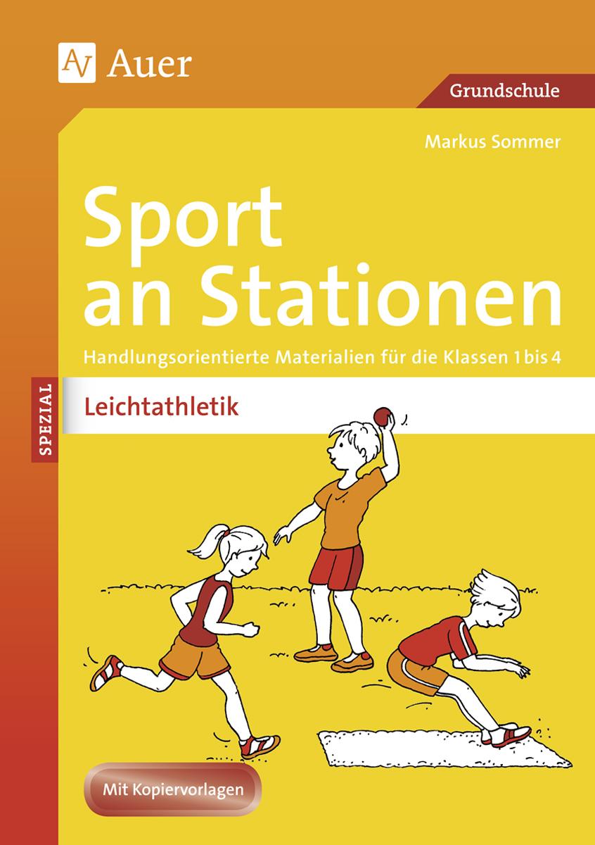 Sport an Stationen Spezial Leichtathletik 1-4 Markus Sommer