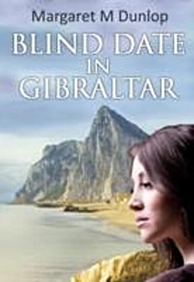 Blind Date in Gibraltar