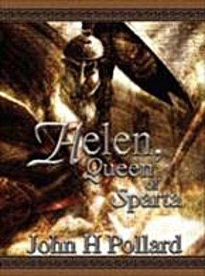 Helen, Queen of Sparta