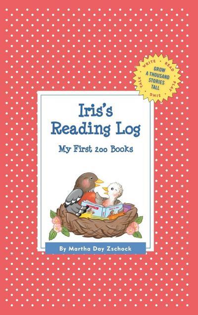Iris's Reading Log: My First 200 Books (Gatst)