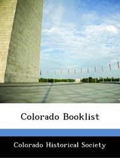 Colorado Historical Society: Colorado Booklist