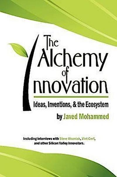 The Alchemy of Innovation: Ideas, Inventions, and the Ecosystem
