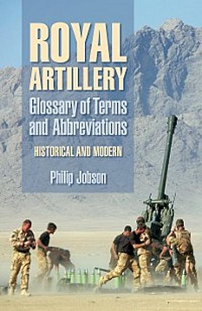 Royal Artillery: Glossary of Terms and Abbreviations