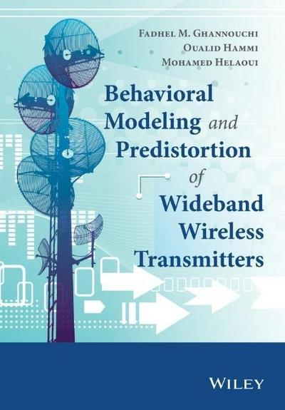 Behavioral Modeling and Predistortion of Wideband Wireless T
