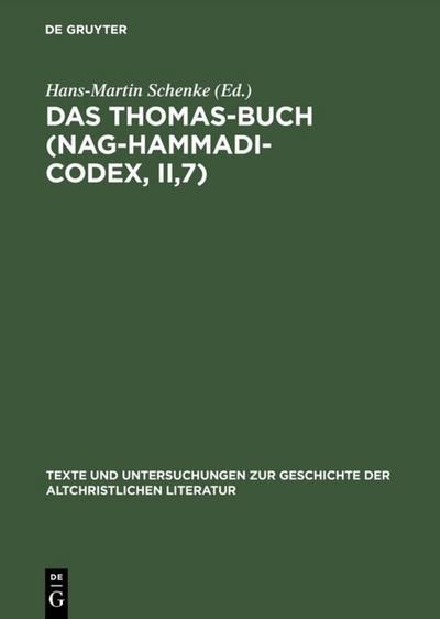 Das Thomas-Buch (Nag-Hammadi-Codex, II,7)