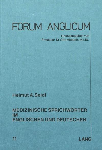 Medizinische Sprichwörter im Englischen und Deutschen