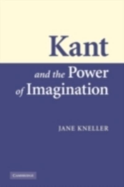 Kant and the Power of Imagination