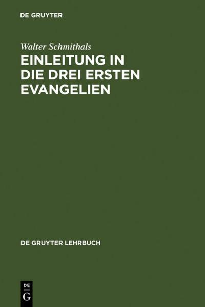 Einleitung in die drei ersten Evangelien