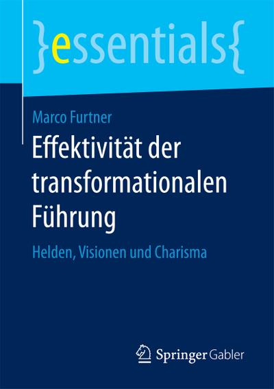 Effektivität der transformationalen Führung