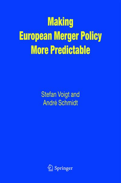 Making European Merger Policy More Predictable