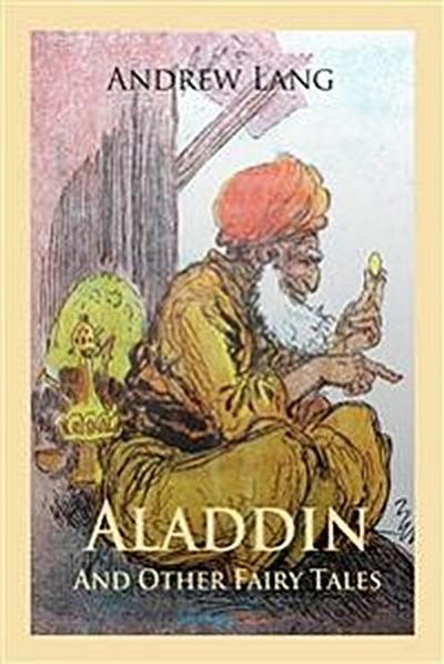 Aladdin and Other Fairy Tales