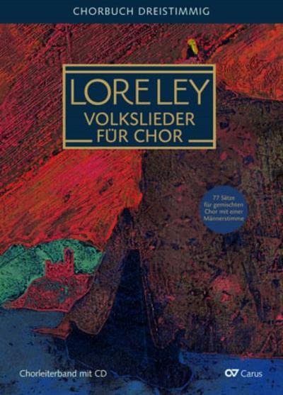 Loreley. Volkslieder für Chor