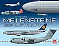 Meilensteine der Luftfahrt; Deutsch; 481 farb ...