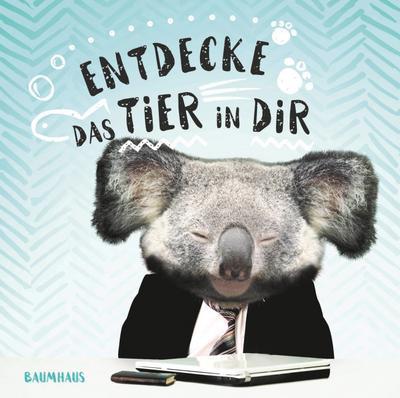 Entdecke das Tier in Dir!; Happy Books; Deutsch