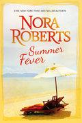 Summer Fever: 1. Geheimrezept zum Glücklichsein 2. Wie Sommerregen in der Wüste