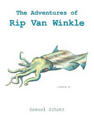 The Adventures of Rip Van Winkle