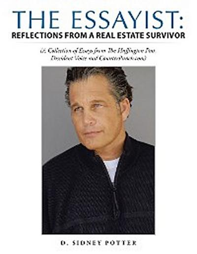 The Essayist: Reflections from a Real Estate Survivor