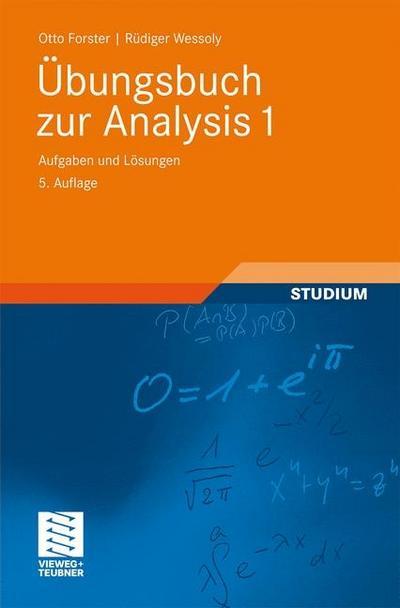 Übungsbuch zur Analysis 1: Aufgaben und Lösungen (Grundkurs Mathematik)