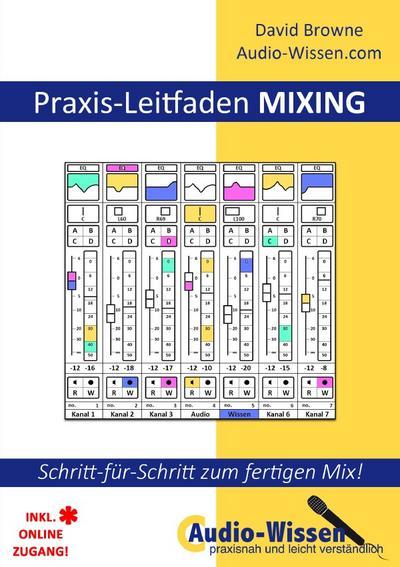 Praxis-Leitfaden MIXING