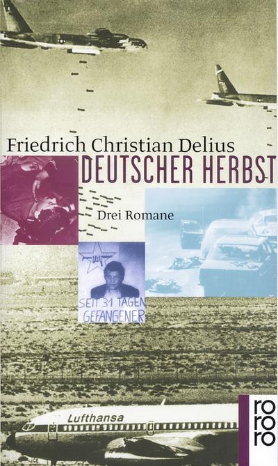 Deutscher Herbst: Ein Held der inneren Sicherheit / Mogadischu Fensterplatz / Himmelfahrt eines Staatsfeindes