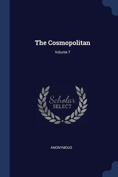The Cosmopolitan; Volume 7