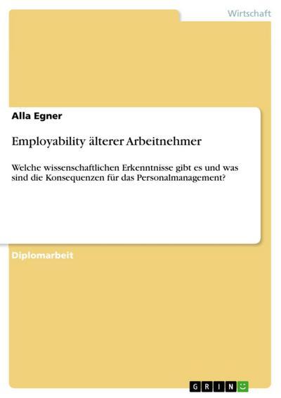 Employability älterer Arbeitnehmer